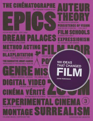 100 Ideas That Changed Film By Parkinson, David